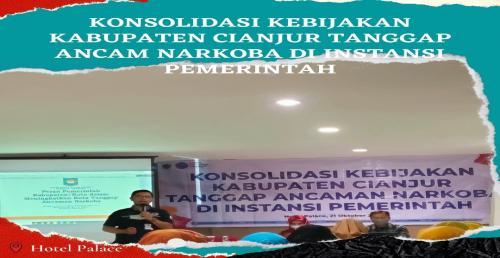 Konsolidasi Kebijakan Kabupaten Cianjur Tanggap Ancam Narkoba di Instansi Pemerintah